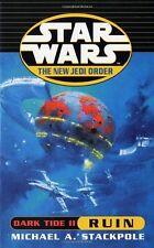 Dark Tide II: Ruin (Star Wars: The New Jedi Order),Michael A Stackpole