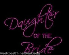 Daughter of the Bride #2 Rhinestone Iron on T Shirt Design …1BFE