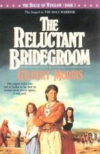 The Reluctant Bridegroom (The House of Winslow #7), Gilbert Morris, Good Books