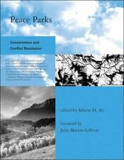 Peace Parks: Conservation and Conflict Resolution (Global Environmental Accord: