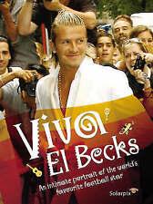 (Good)-Viva El Becks (Hardcover)-Cardenoso, Rolando,Sanroman, Ramon Perez,Couzen