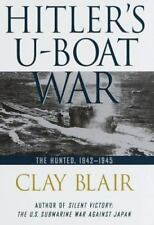 Hitler's U-Boat War: The Hunted: 1942-1945-ExLibrary