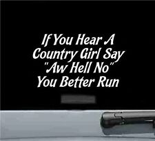 if you hear a country girl say vinyl decal sticker car truck bumper
