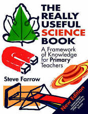 The Really Useful Science Book: Framework of Knowledge for Primary Teachers by S