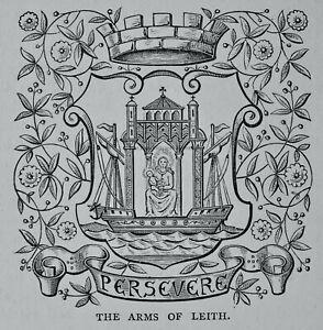 Edinburgh THE ARMS OF LEITH Original Victorian Print c1881