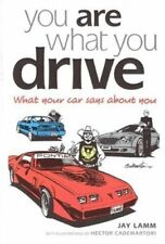 You Are What You Drive: What Your Car Says About Y