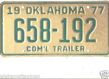 1977 OKLAHOMA~658-192 COM'L TRAILER LICENSE PLATE~TAG