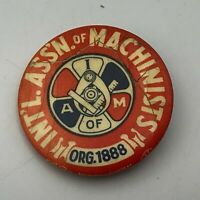 "Vintage Machinist Union ORG 1888 A of M 1-1/2"" Pinback Button Pin  P1"
