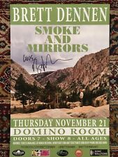Signed!!! Brett Dennen concert poster, smoke and mirrors, domino room Bend Orego