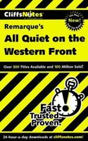 CliffsNotes on Remarque's All Quiet on the Western Front [Dummies Trade]
