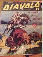 C1 DIAVOLO  # 6 1949 Mon Journal LE DEFILE DE LA HACHE Besseyrias