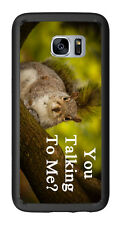 You Talking To Me Squirrel In A Tree For Samsung Galaxy S7 Edge G935 Case Cover