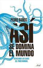 AS� SE DOMINA EL MUNDO. NUEVO. Nacional URGENTE/Internac. económico. SOCIOLOGIA