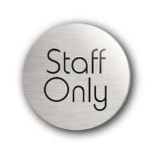 Self Adhesive Door Sign Staff Only 75mm Diameter / Staff Only 75mm Disc Silver