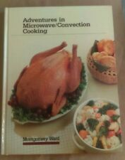 Montgomery Ward Adventures In Microwave Covection/Cooking 1983 Murray Hardback