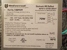 Universal M7012CK-6UEN-F BALLAST Electronic 70 WATT Metal Halide 120/277 volt