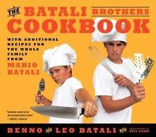 NEW - The Batali Brothers Cookbook by Batali, Leo; Batali, Benno