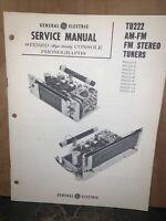 General Electric TU222 FM Tuner -Service Manual-schematics, Parts List.