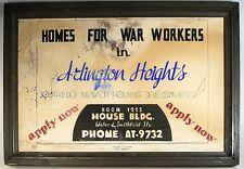 PGH. SOUTH SIDE VINTAGE SIGN, HOMES 4 WAR WORKERS, ARLINGTON HGTS. 31.75 X 21.5