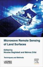 MICROWAVE REMOTE SENSING OF LAND SURFACES - BAGHDADI, NICOLAS/ ZRIBI, MEHREZ - N