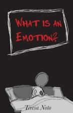 What Is an Emotion? by Teresa Noto (2015, Paperback)