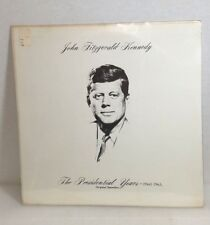 John Fitzgerald Kennedy The Presidential Years 1960-1963 Vinyl SEALED NOS