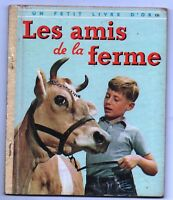 Un Petit Livre d'Or  n°24. LES AMIS DE LA FERME  Editions COCORICO 1957