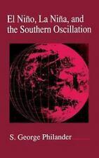 International Geophysics: El Nino, la Nina, and the Southern Oscillation Vol....