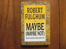 """ROBERT  FULGHUM  Signed  Book(""""MAYBE (MAYBE  NOT)""""-1993  First  Edition Hardback"""