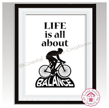 'Life is all about balance' biker cycling gift print, home decor wall art quote