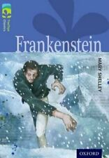 Oxford Reading Tree TreeTops Classics: Level 17: Frankenstein 9780198448785