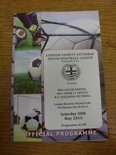 30/05/2015 Programme: London County Saturday Youth League Mini-Soccer Festivals