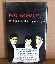 No Mercy - Where Do You Go Cassette