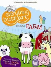 Everything Butt Art on the Farm: What Can You Draw with a Butt?-ExLibrary