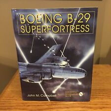Boeing B-29 Superfortress: Boeing B-29 Superfortress Vol. 2 by John M. Campbell
