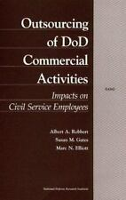 Outsourcing of Dod Commercial Activities : Impacts on Civil Service Em-ExLibrary