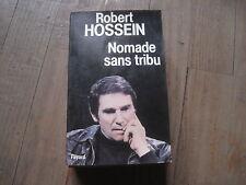 Robert HOSSEIN: Nomade sans tribu