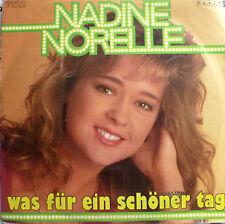 """7"""" 1991 VG++ ! NADINE NORELL : Was für ein schöner Tag"""