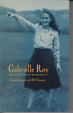 Gabrielle Roy :Creation and Memory by Linda & Bill Clemente...