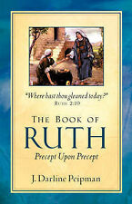 NEW The Book of Ruth, Precept Upon Precept by J. Darline Peipman