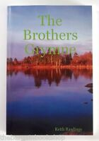 THE BROTHERS GRYMNE by Keith Rawlings - Mint Condition - SIGNED