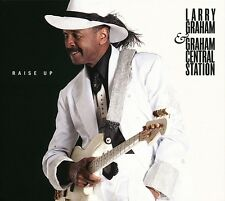 LARRY & GRAHAM CENTRAL STATION GRAHAM - RAISE UP  CD NEU