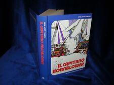 C. S. Forester - IL CAPITANO HORNBLOWER - Narrativa Mondadori per Ragazzi -1979