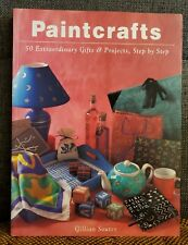 PAINTCRAFTS Book by Gillian Souter NEW Craft Projects Technique Instructions