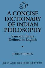 A Concise Dictionary of Indian Philosophy : Sanskrit Terms Defined in English...