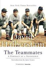 The Teammates: A Portrait of a Friendship Halberstam, David  Good