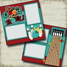 LET THE GOOD TIMES ROLL - 2 Premade Scrapbook Pages - EZ Layout 2558