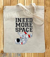 I NEED MORE SPACE TOTE/SHOPPING BAGS