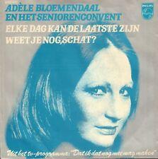 """ADELE BLOEMENDAAL – Elke Dag Kan De Laatste Zijn (1976 VINYL SINGLE 7"""")"""