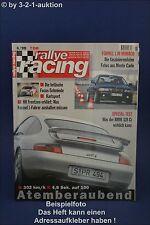 Rallye Racing 6/99 BMW 328 Ci Porsche GT3 Honda S 2000